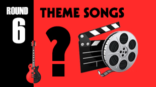 Teams will have to name the movie or TV show in which these songs appeared as the theme.