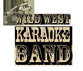 live band karaoke wild west